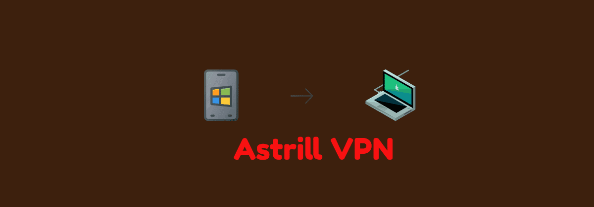 astrill-vpn-for-windows-mac
