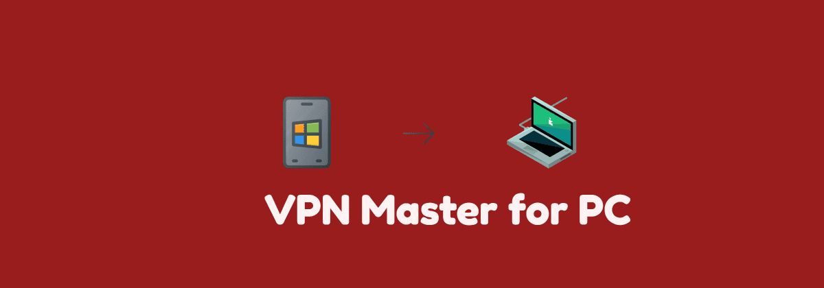 All Of The Live Forever | Install Vpn Master For Pc