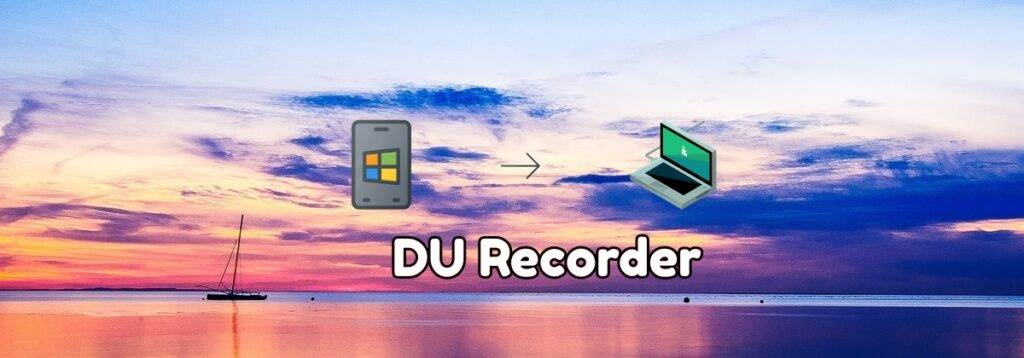 DU Recorder for pc mac